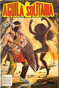 Cover Thumbnail for Aguila Solitaria (Editora Cinco, 1976 ? series) #40