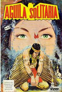 Cover Thumbnail for Aguila Solitaria (Editora Cinco, 1976 ? series) #43