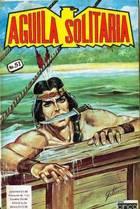 Cover Thumbnail for Aguila Solitaria (Editora Cinco, 1976 ? series) #51