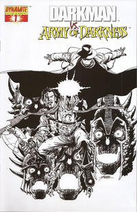 Cover Thumbnail for Darkman vs. The Army of Darkness (Dynamite Entertainment, 2006 series) #1 [George Pérez Black & White Retailer Incentive Variant Cover]