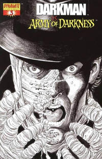 Cover Thumbnail for Darkman vs. The Army of Darkness (Dynamite Entertainment, 2006 series) #3 [George Pérez Black & White Retailer Incentive Variant Cover]