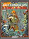 Cover for La Quête de l'oiseau du temps (Dargaud éditions, 1983 series) #2 - Le temple de l'oubli