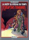 Cover for La Quête de l'oiseau du temps (Dargaud éditions, 1983 series) #4 - L'œuf des ténébres