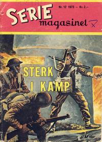 Cover Thumbnail for Seriemagasinet (Serieforlaget / Se-Bladene / Stabenfeldt, 1951 series) #12/1973