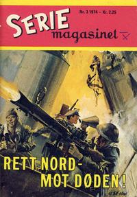 Cover Thumbnail for Seriemagasinet (Serieforlaget / Se-Bladene / Stabenfeldt, 1951 series) #3/1974