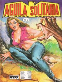 Cover Thumbnail for Aguila Solitaria (Editora Cinco, 1976 ? series) #735