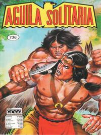 Cover Thumbnail for Aguila Solitaria (Editora Cinco, 1976 ? series) #736