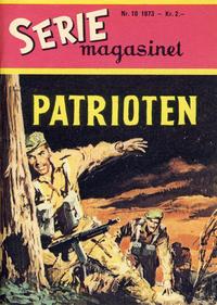 Cover Thumbnail for Seriemagasinet (Serieforlaget / Se-Bladene / Stabenfeldt, 1951 series) #10/1973