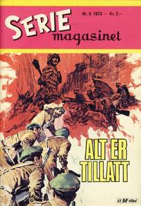 Cover Thumbnail for Seriemagasinet (Serieforlaget / Se-Bladene / Stabenfeldt, 1951 series) #5/1973