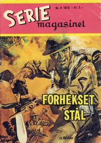 Cover Thumbnail for Seriemagasinet (Serieforlaget / Se-Bladene / Stabenfeldt, 1951 series) #4/1973