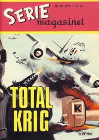 Cover Thumbnail for Seriemagasinet (Serieforlaget / Se-Bladene / Stabenfeldt, 1951 series) #12/1972