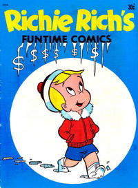 Cover Thumbnail for Richie Rich's Funtime Comics (Magazine Management, 1970 ? series) #28006