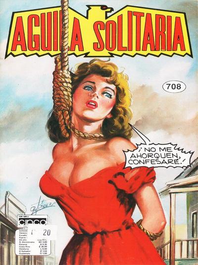 Cover for Aguila Solitaria (Editora Cinco, 1976 ? series) #708
