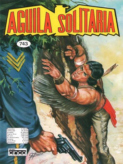 Cover for Aguila Solitaria (Editora Cinco, 1976 ? series) #743
