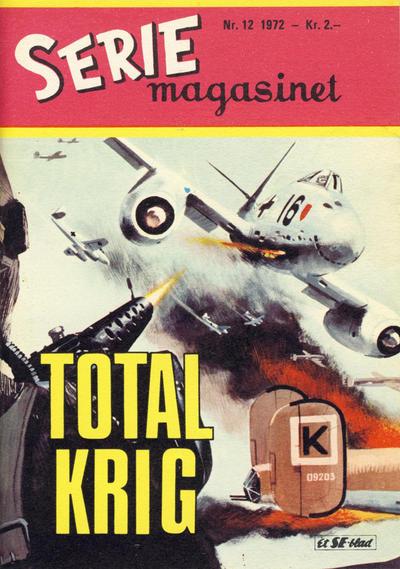 Cover for Seriemagasinet (Serieforlaget / Se-Bladene / Stabenfeldt, 1951 series) #12/1972