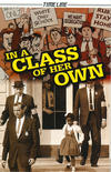 Cover for Timeline Graphic Novels (Houghton Mifflin, 2006 series) #[13] - In a Class of Her Own