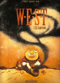 Cover Thumbnail for W.E.S.T (Dargaud Benelux, 2003 series) #3 - El Santero