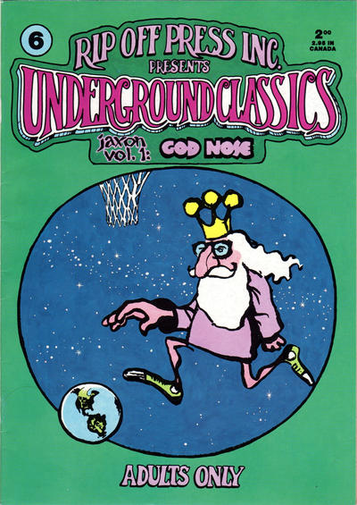 Cover for Underground Classics (Rip Off Press, 1985 series) #6