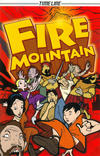 Cover for Timeline Graphic Novels (Houghton Mifflin, 2006 series) #[6] - Fire Mountain