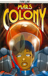 Cover for Timeline Graphic Novels (Houghton Mifflin, 2006 series) #[7] - Mars Colony
