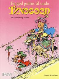 Cover Thumbnail for Iznogood (Hjemmet / Egmont, 1998 series) #5 - En god gulrot til onde Iznogood [Reutsendelse]