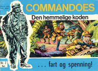 Cover Thumbnail for Commandoes (Fredhøis forlag, 1973 series) #2