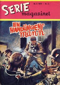 Cover Thumbnail for Seriemagasinet (Serieforlaget / Se-Bladene / Stabenfeldt, 1951 series) #5/1972