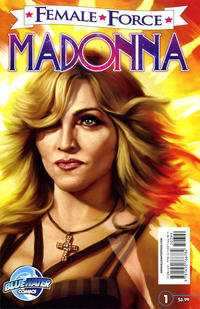 Cover Thumbnail for Female Force Madonna (Bluewater / Storm / Stormfront / Tidalwave, 2011 series) #1