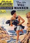 Cover for Illustrerte Klassikere [Classics Illustrated] (Illustrerte Klassikere / Williams Forlag, 1957 series) #35 - Den lille villmannen [1. opplag]
