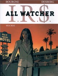 Cover Thumbnail for I.R.$. All Watcher (Le Lombard, 2009 series) #5 - Mia Mai