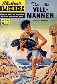 Cover Thumbnail for Illustrerte Klassikere [Classics Illustrated] (Illustrerte Klassikere / Williams Forlag, 1957 series) #35 - Den lille villmannen [1. opplag]