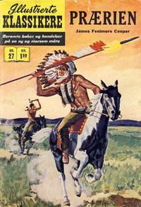 Cover Thumbnail for Illustrerte Klassikere [Classics Illustrated] (Illustrerte Klassikere / Williams Forlag, 1957 series) #27 - Prærien [1. opplag]