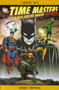Cover Thumbnail for 100% DC (Panini Deutschland, 2005 series) #32 - Time Masters: Auf der Suche nach Batman