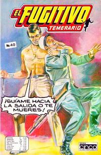 Cover Thumbnail for El Fugitivo Temerario (Editora Cinco, 1983 ? series) #40