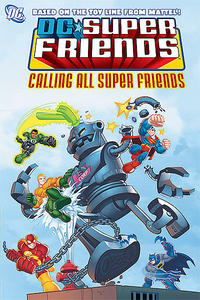 Cover Thumbnail for Super Friends: Calling All Super Friends (DC, 2009 series)
