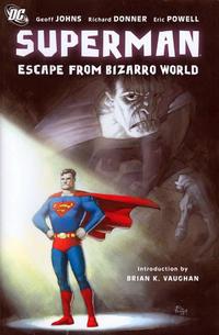 Cover Thumbnail for Superman: Escape from Bizarro World (DC, 2008 series)