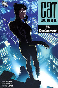 Cover Thumbnail for Catwoman: The Replacements (DC, 2007 series)