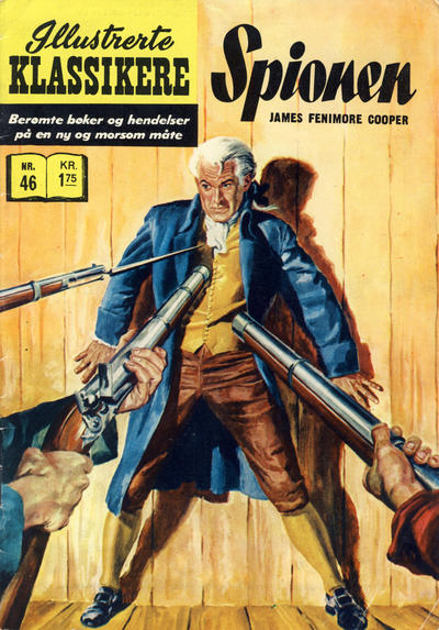 Cover for Illustrerte Klassikere [Classics Illustrated] (Illustrerte Klassikere / Williams Forlag, 1957 series) #46 - Spionen [1. opplag]