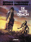 Cover for Buddy Longway (Le Lombard, 1974 series) #10 - De witte demon