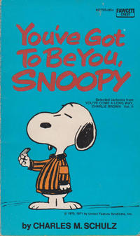 Cover Thumbnail for You've Got to Be You, Snoopy (Crest Books, 1971 series) #M2705