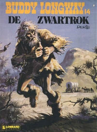 Cover Thumbnail for Buddy Longway (Le Lombard, 1974 series) #14 - De zwartrok