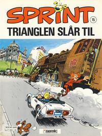 Cover Thumbnail for Sprint (Semic, 1986 series) #15 - Trianglen slår til