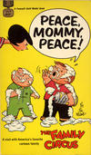 Cover for Peace, Mommy, Peace! [Family Circus] (Gold Medal Books, 1969 series) #D2176