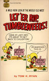 Cover for Let 'er Rip, Tumbleweeds! (Gold Medal Books, 1969 series) #D2099
