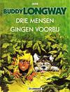 Cover for Buddy Longway (Le Lombard, 1974 series) #3 - Drie mensen gingen voorbij