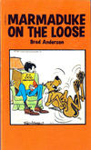 Cover for Marmaduke on the Loose (Scholastic Book Services, 1981 series) #32310