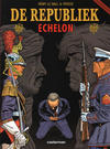 Cover for De Republiek (Casterman, 2007 series) #3 - Echelon