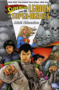 Cover Thumbnail for Supergirl and the Legion of Super-Heroes: Adult Education (DC, 2007 series)