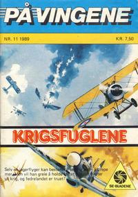 Cover Thumbnail for På Vingene (Serieforlaget / Se-Bladene / Stabenfeldt, 1963 series) #11/1989