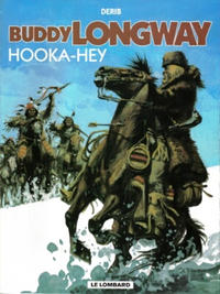 Cover Thumbnail for Buddy Longway (Le Lombard, 1974 series) #15 - Hooka-hey